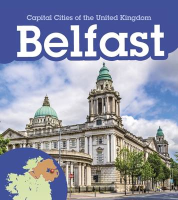 Belfast by Chris Oxlade, Anita Ganeri