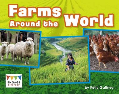 Farms Around the World by Kelly Gaffney
