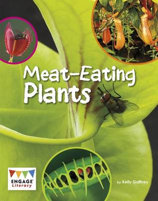 Meat-Eating Plants by Kelly Gaffney