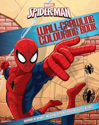 Marvel Spider-Man Wall-Crawling Colouring Book by