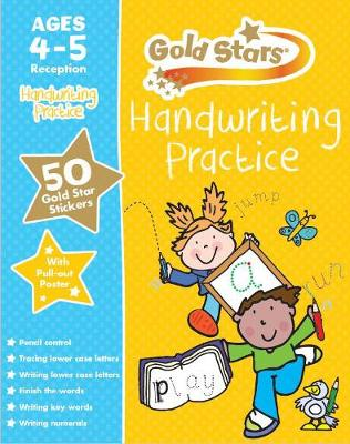 Gold Stars Handwriting Practice Ages 4-5 Reception by Frances Mackay