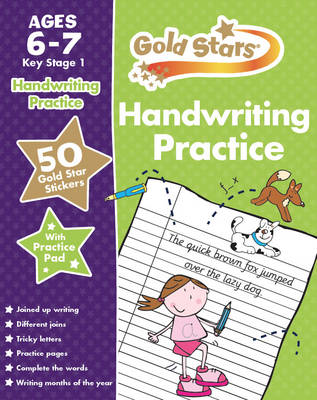 Gold Stars Handwriting Practice Ages 6-7 KS1 by