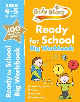 Gold Stars Ready for School Big Workbook Ages 4-5 Reception by David Glover, Penny Glover, Frances Mackay
