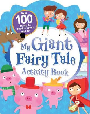 My Giant Fairy Tales Activity Book by Parragon