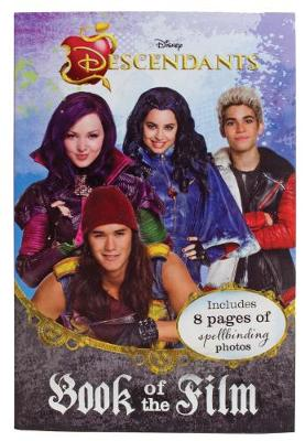 Disney Descendants Book of the Film Includes 8 Pages of Spellbinding Photos by