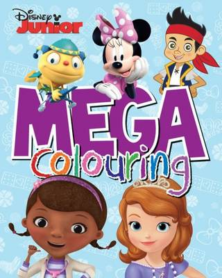 Disney Junior Mega Colouring by