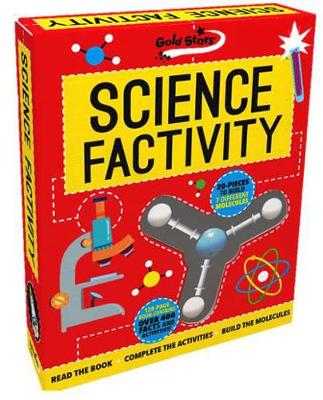Factivity Science Factivity Read the Book, Complete the Activities, Build the Molecules by Anna Claybourne