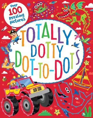 Totally Dotty Dot to Dots by Susan Fairbrother