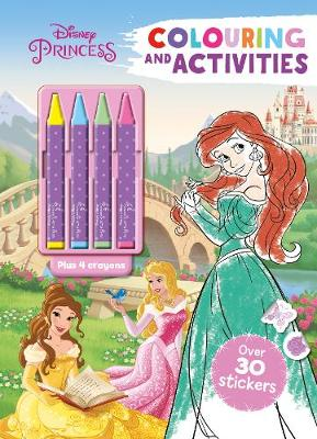 Disney Princess Colouring and Activities by Parragon Books Ltd