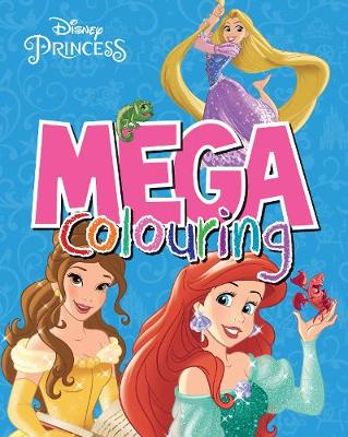 Disney Princess Mega Colouring by