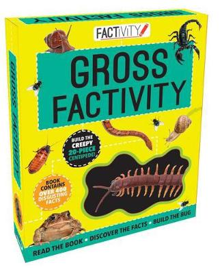 Factivity Gross Factivity Read the Book, Discover the Facts, Build the Bug by