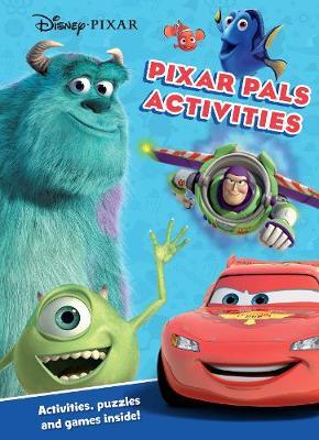 Disney Pixar Pixar Pals Activities Activities, Puzzles and Games Inside! by Parragon Books Ltd