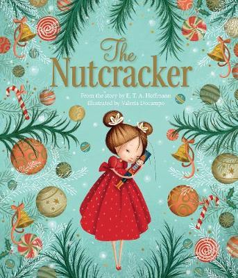 The Nutcracker by E. T. A. Hoffman
