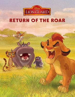 Disney Junior The Lion Guard Return of the Roar by Parragon Books Ltd