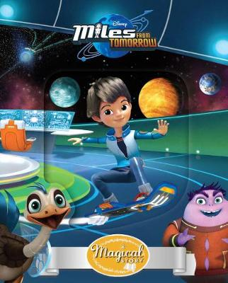 Disney Junior Miles from Tomorrow Magical Story by