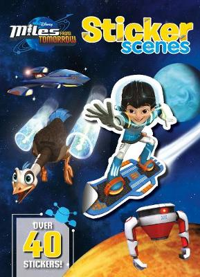 Disney Junior Miles from Tomorrow Sticker Scenes Over 40 Stickers! by
