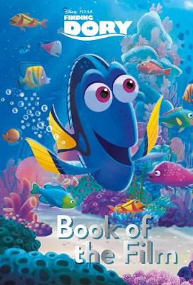 Disney Pixar Finding Dory Book of the Film by Parragon Books Ltd