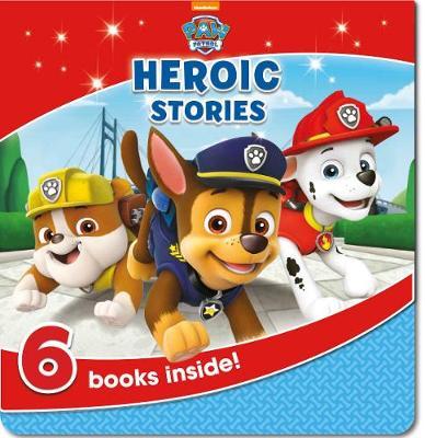 Nickelodeon PAW Patrol Heroic Stories by Parragon Books Ltd
