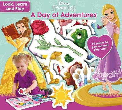 Disney Princess Look, Learn and Play A Day of Adventures by Parragon Books Ltd