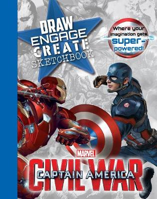 Marvel Captain America Civil War Draw Engage Create Sketchbook Where Your Imagination Gets Super-Powered! by