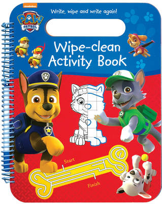 Nickelodeon PAW Patrol Wipe-Clean Activity Book Write, Wipe and Write Again! by