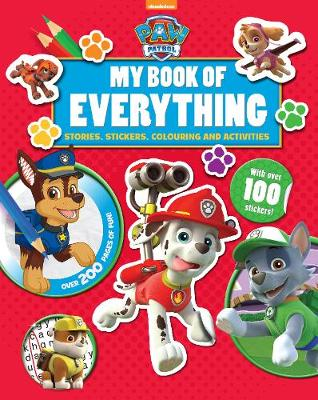 Nickelodeon PAW Patrol My Book of Everything Stories, Stickers, Colouring and Activities by