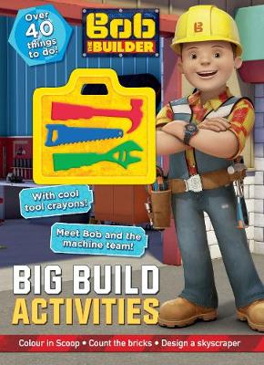 Bob the Builder Big Build Activities by