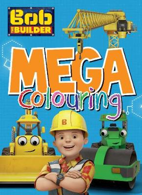 Bob the Builder Mega Colouring by