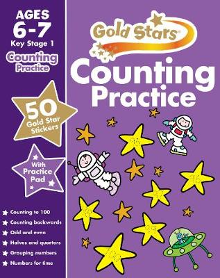 Gold Stars Counting Practice Ages 6-7 Key Stage 1 by Nina Filipek, Geraldine Taylor