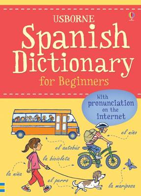 Spanish Dictionary for Beginners by Francoise Holmes, Helen Davies