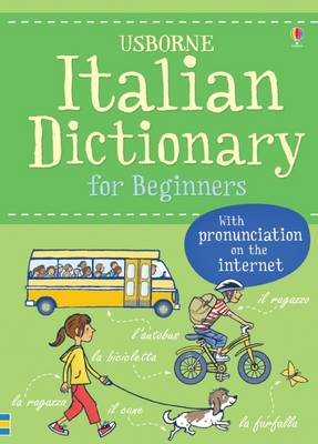 Italian Dictionary for Beginners by Francoise Holmes, Helen Davies