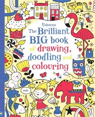 The Brilliant Big Book of Drawing, Doodling and Colouring by