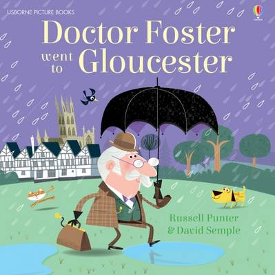Doctor Foster Went to Gloucester by Russell Punter