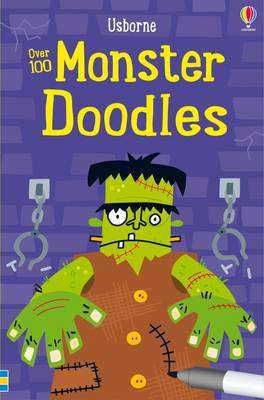 Over 100 Monster Doodles by Fiona Watt