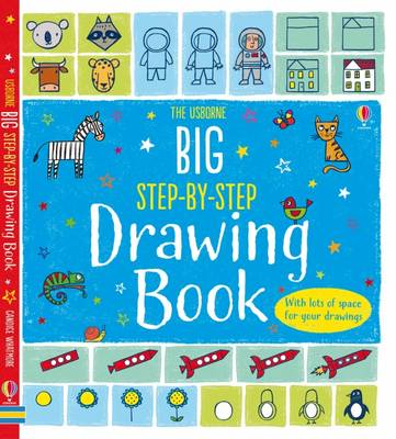 Big Step-by-Step Drawing Book by Fiona Watt