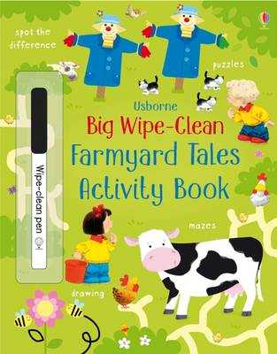 Big Wipe Clean Farmyard Tales Activity Book by Kirsteen Robson