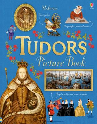 Tudors Picture Book by Emily Bone