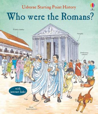Who Were the Romans? by Phil Roxbee Cox