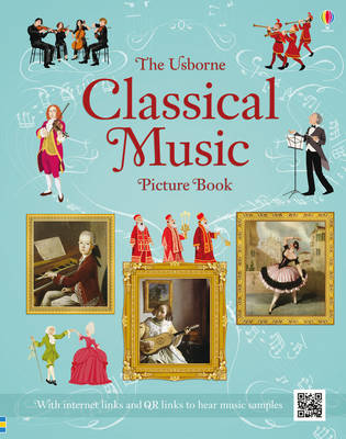 Classical Music Picture Book by Anthony Marks