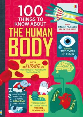 100 Things to Know About the Human Body by