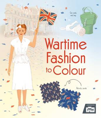 Wartime Fashion to Colour by Rosie Hore