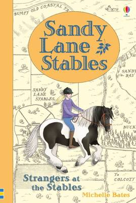 Sandy Lane Stables Strangers at the Stables by Michelle Bates