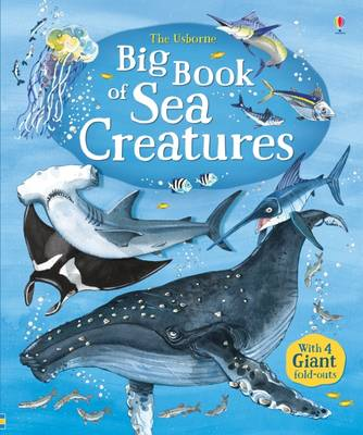 Big Book of Sea Creatures by Minna Lacey