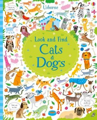 Look and Find: Cats and Dogs by Kirsteen Robson