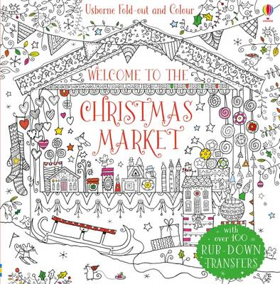 Welcome to the Christmas Market by Ruth Russell
