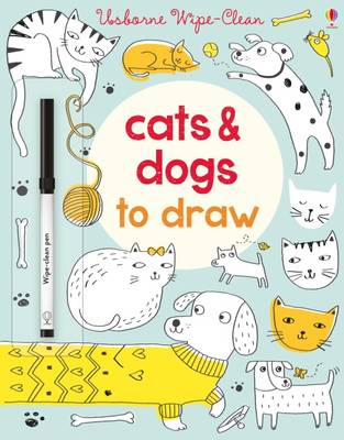 Wipe-Clean Cats and Dogs to Draw by Jessica Greenwell