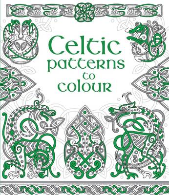 Celtic Patterns to Colour by Struan Reid
