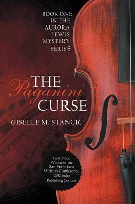 The Paganini Curse by Giselle M Stancic