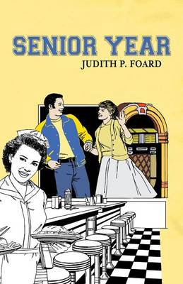 Senior Year by Judith P Foard