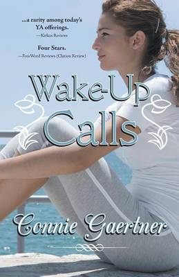 Wake-Up Calls by Connie Gaertner